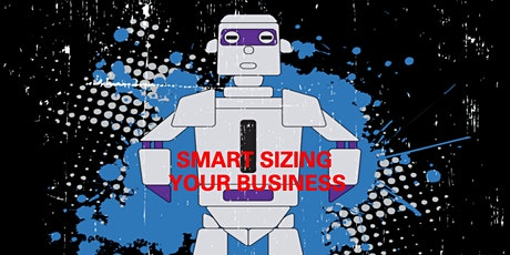 Smart sizing your business - making it recession proof tickets