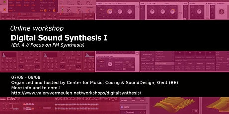 Workshop Digital Sound Synthesis I (Focus on FM Synthesis) (Ed. 2) tickets