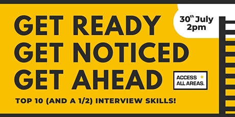 Get Ready, Get Noticed, Get Ahead: Successful Interviews tickets