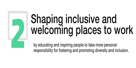 Pledge Pillar 2 Roundtable: Shaping inclusive and welcoming places to work tickets