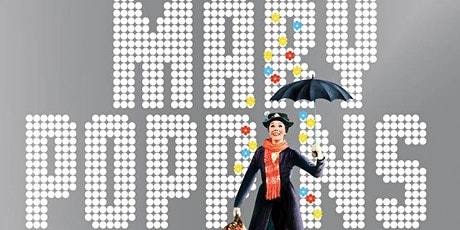 MARY POPPINS - DRIVE IN  SCREENING W/LOST FORMAT SOCIETY tickets