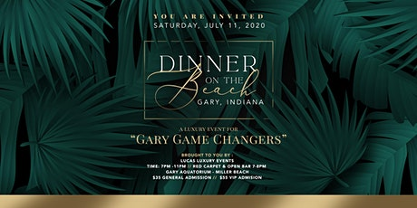DINNER ON THE BEACH!  Gary Aquatorium - Join the GARY GAME CHANGERS tickets