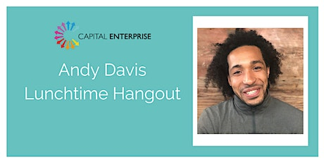 Andy Davis' Lunchtime Hangout tickets