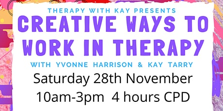 *NEW DATE & VENUE* Workshop: Creative Ways to Work in Therapy (4hrs CPD) tickets