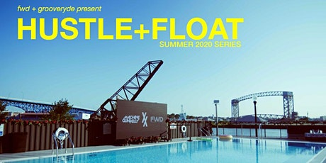 FWD + GrooveRyde Present Hustle+Float 2020: 12PM tickets