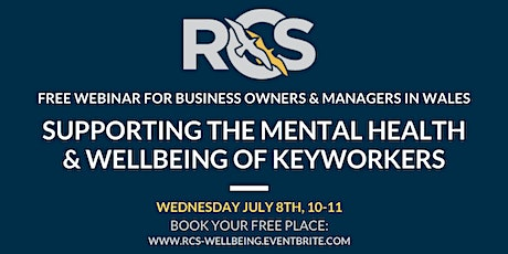Webinar: Supporting the Mental Health and Wellbeing of Key Workers tickets