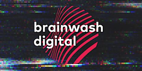 Brainwash Digital - Festival Pass (all access) tickets