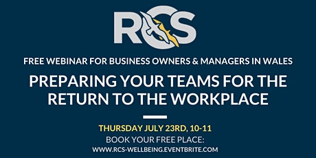Webinar: Preparing your Teams for the Return to the Workplace tickets