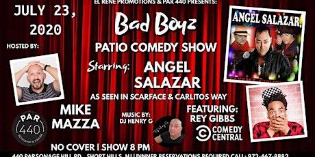 Bad Boyz  Patio Comedy Show @ Par400 Short Hills NJ tickets