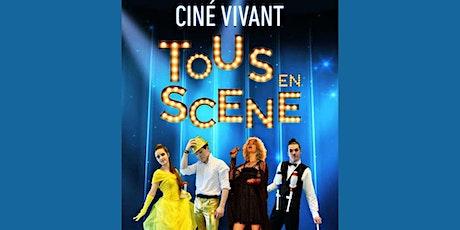 Ciné-Vivant / Tous en scène (VF) billets