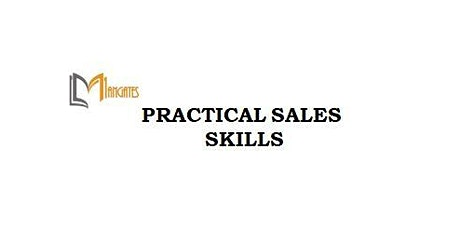 Practical Sales Skills 1 Day Training in Perth tickets
