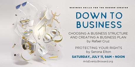 Business Skills for the Modern Creator: Down to Business (Session 3) tickets