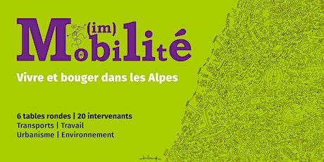 (Im)mobilité - Vivre et bouger dans les Alpes / vendredi 16 avril 2021 billets