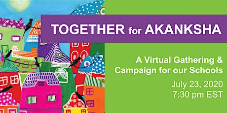 Together for Akanksha: A Virtual Gathering and Campaign for our Schools tickets