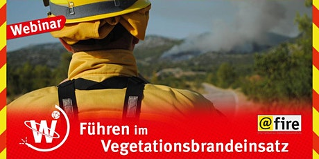 Einsatzführung im Vegetationsbrandeinsatz Tickets