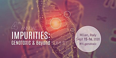 4th Annual Impurities: Genotoxic and Beyond Summit biglietti