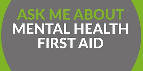 Mental Health First Aid (MHFA) Training - Adult Tw tickets