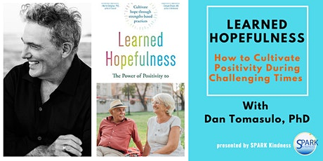 Learned Hopefulness: How to Cultivate Positivity During Challenging Times tickets