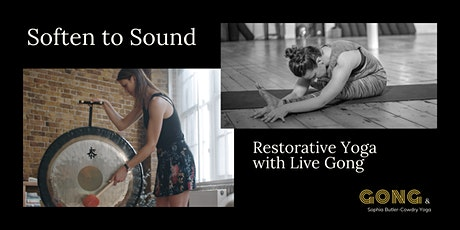 Soften to Sound | Restorative Yoga  with Live Gong Sounds tickets