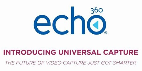 EGR Echo360 Course Videocapture Faculty Training July 7 | 3:00-4:00pm tickets