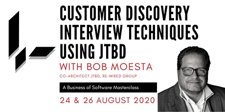 Customer Discovery Interview Techniques with JTBD: A BoS Online Masterclass tickets