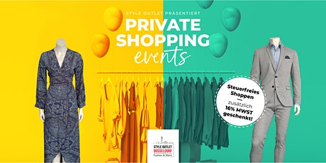 """PRIVATE SHOPPING Event """"ZUGABE"""" by Style Outlet Düsseldorf Tickets"""