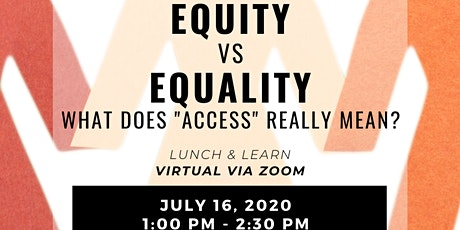 """EQUITY vs EQUALITY WHAT DOES """"ACCESS"""" REALLY MEAN? tickets"""