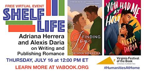 SHELF LIFE: Adriana Herrera & Alexis Daria on Writing & Publishing Romance tickets