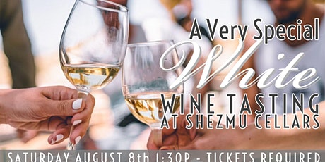 White Wine Tasting at Shezmu Cellars tickets