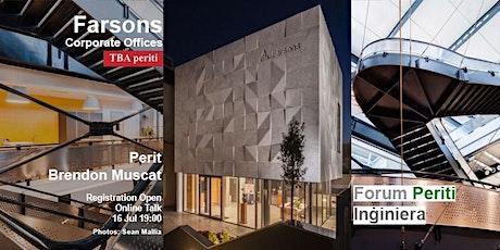 Farsons Corporate Offices - Perit Brendon Muscat - TBA Periti tickets