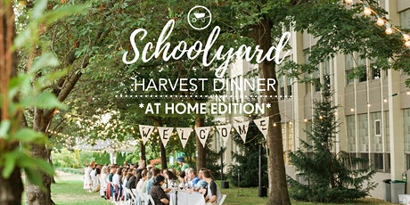 Fresh Roots Schoolyard Harvest Dinner At-Home/Online Edition tickets