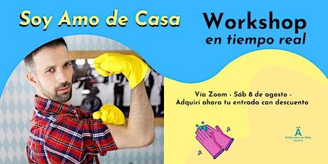 Workshop de Soy Amo de Casa entradas