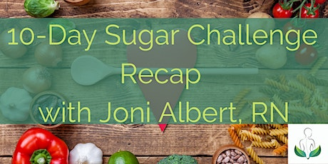 Leverage Your Results from the 10-Day Blood Sugar Challenge with Joni tickets