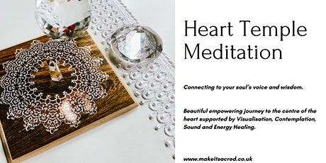 Heart Temple Meditation (weekly online) tickets