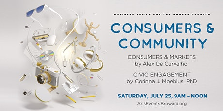 Business Skills for the Modern Creator: Consumers and Community (Session 4) tickets