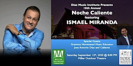 Noche Caliente featuring Ismael Miranda tickets