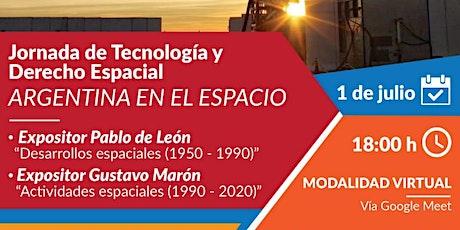 Jornada de Tecnología y Derecho Espacial:  Argentina en el espacio entradas
