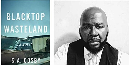 READER MEET WRITER: Author S.A. COSBY Discusses BLACKTOP WASTELAND tickets