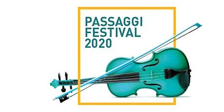 Passaggi Festival 2020 - ORT Venditti - Spagnolo biglietti