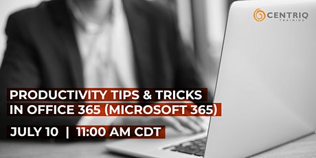 Productivity Tips & Tricks in Office 365 (Microsoft 365) tickets