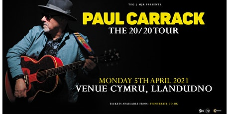 Paul Carrack (Venue Cymru, Llandudno)*Rescheduled Date* tickets
