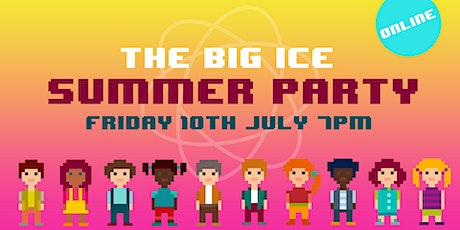 The Big ICE Summer Party  ONLINE tickets