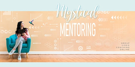 Mystical Mentoring || Group Membership tickets