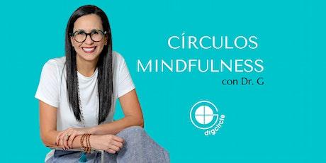 Circulo Mindfulness -  26 AGOSTO entradas
