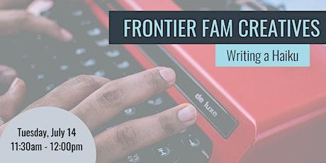 Frontier Fam Creatives: Writing a Haiku tickets