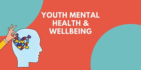 Youth Mental Health & Wellbeing Workshop tickets