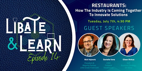 Libate and Learn Ep. 14: Restaurants: How the Industry is Coming Together tickets