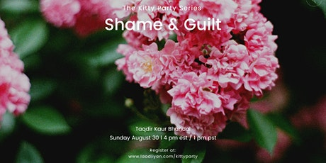 Kitty Party Series: Shame & Guilt tickets