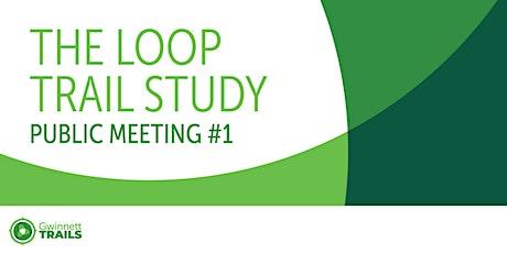 Gwinnett County Loop Trail Study Public Meeting tickets