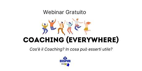 WEBINAR - Coaching (Everywhere) biglietti